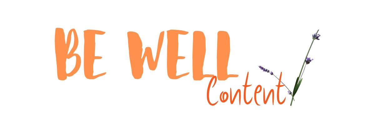 Be Well Content